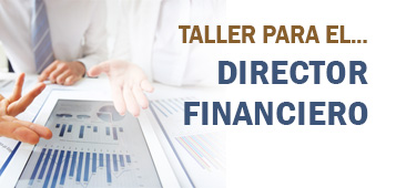 TALLER PARA EL DIRECTOR FINANCIERO
